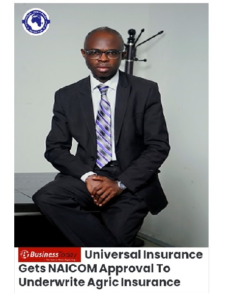 NAICOM Approve Agribusiness for Universal Insurance Plc